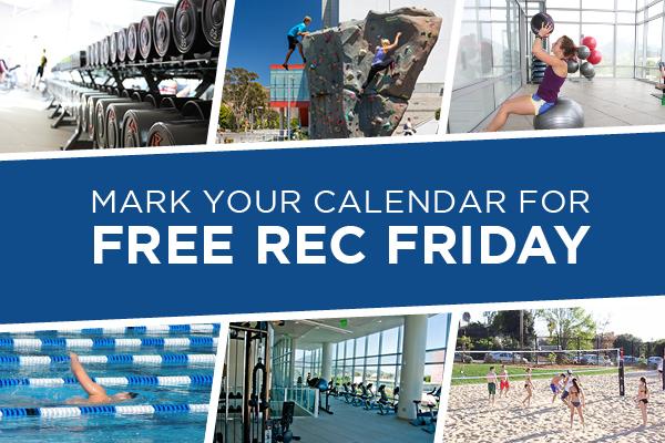 Mark your calendar for free rec Friday