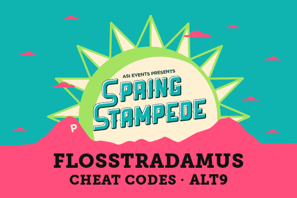 ASI Events presents Spring Stampede with Flosstradamus, Cheat Codes, and Alt9