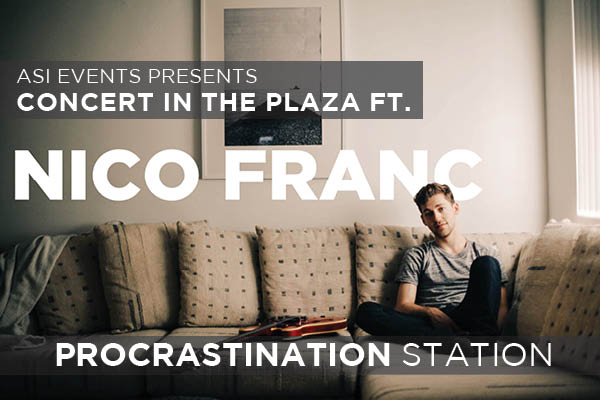 ASI Events presents Concert in the Plaza featuring Nico Franc and Procrastination Station