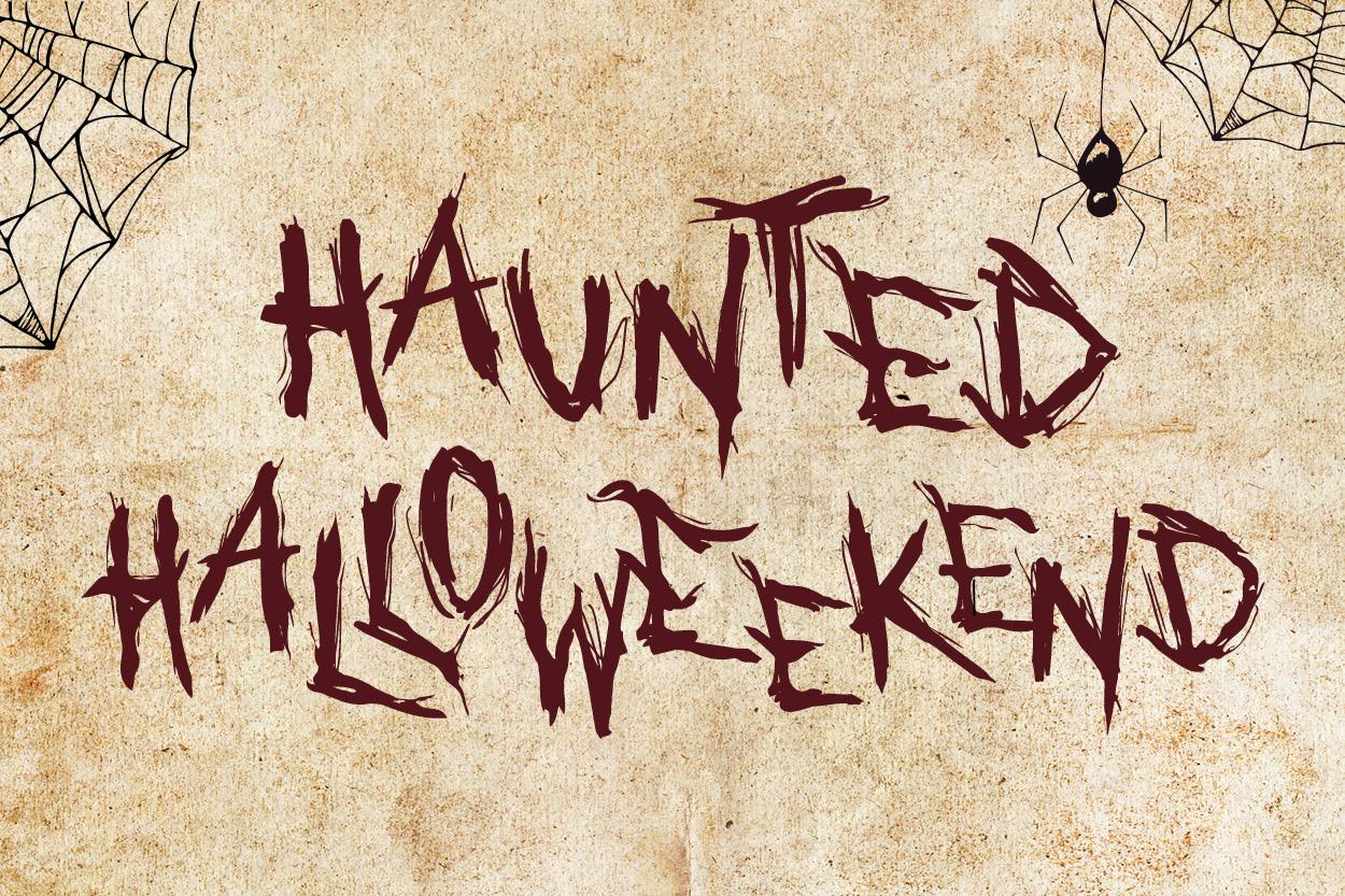 Haunted Halloweekend