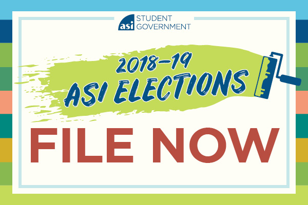 ASI Student Government 2018–19 ASI Elections File Now
