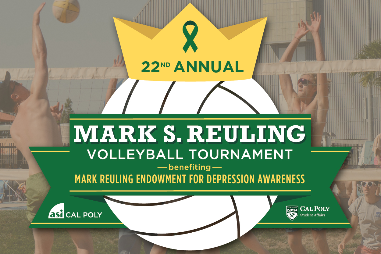 22nd Annual Mark S. Reuling Volleyball Tournament benefiting Mark Reuling Endowment for Depression Awareness text over volleyball with a crown